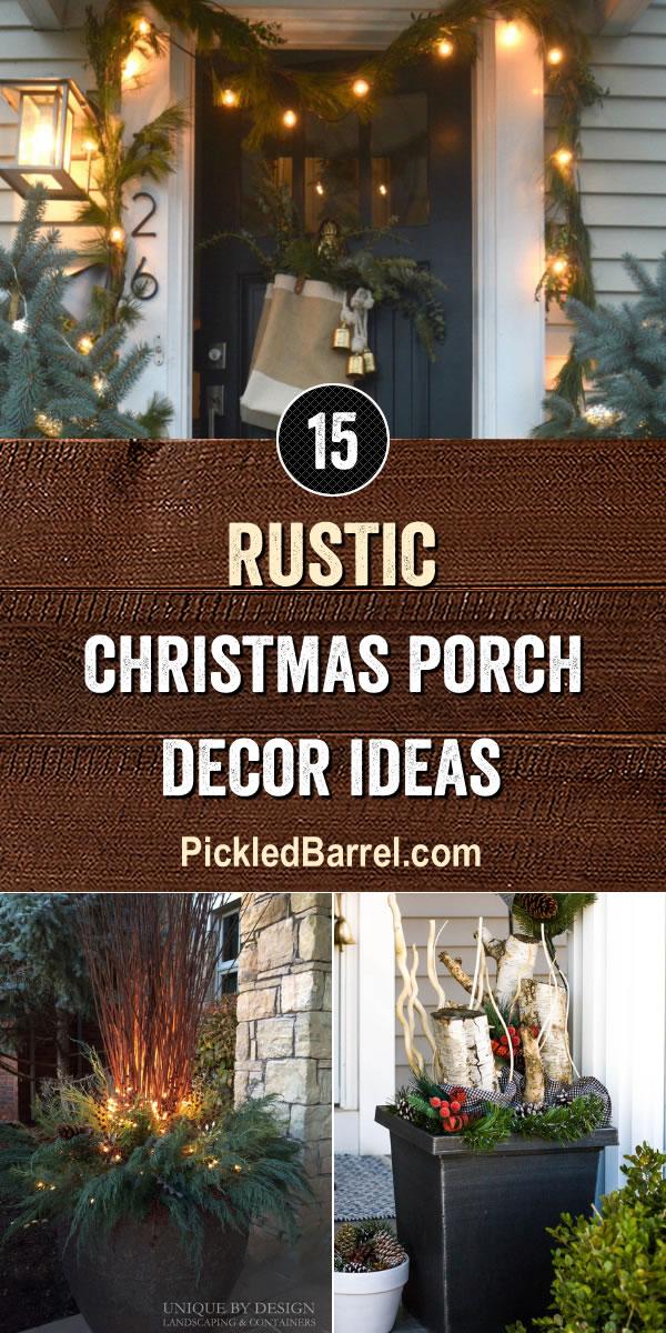15 Ways to Decorate Your Porch For Christmas - PickledBarrel.com