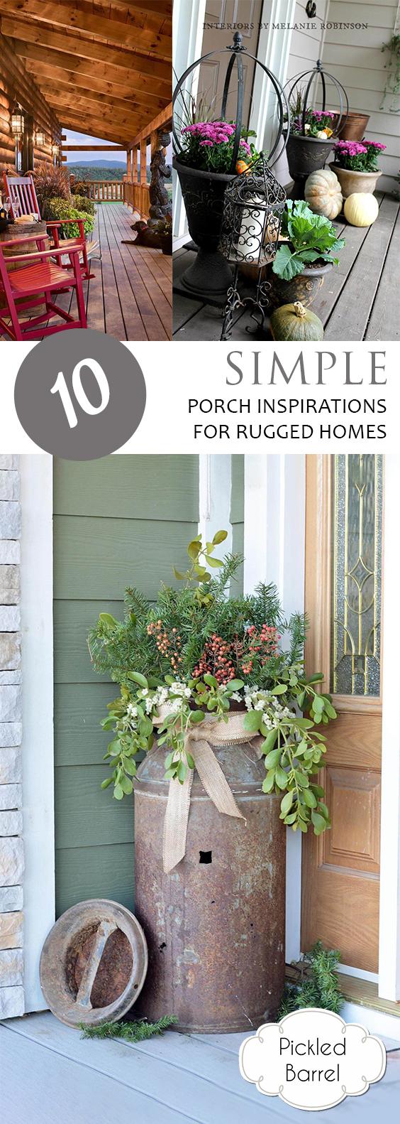 10 Simple Porch Inspirations for Rugged Homes| Porch Decor, Rustic Porch Ideas, Fast Porch Ideas, How to Decorate Your Porch Fast, Rugged Porch Inspirations, Porch and Patio Inspiration, Popular Pin. #porch #porchdecor #homedecor #curbappeal #diyporch #diyhomedecor #diyhome