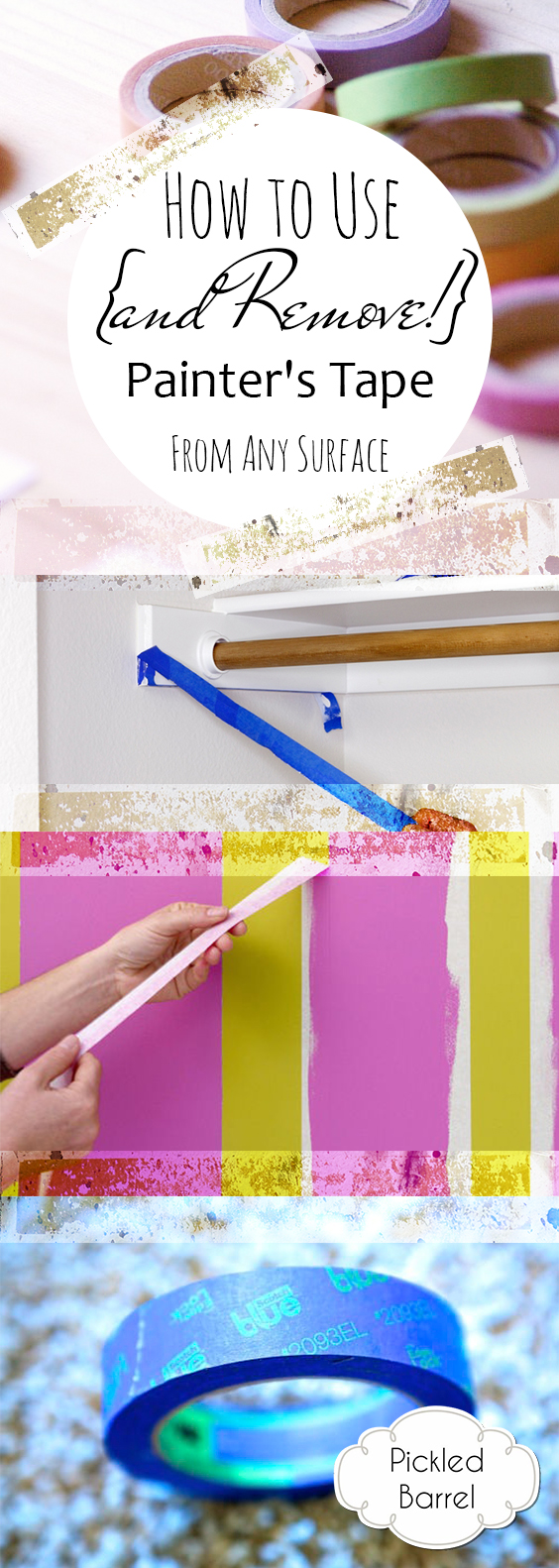 How to Use {and Remove!} Painter's Tape From Any Surface| How to Remove Painters Tape, Removing Painters Tape from Any Surface, DIY Home, Home DIY Projects, Tips and Tricks for the Home, Home Remodeling Tips and Tricks, Popular Pin