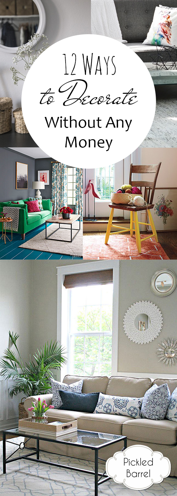 https://pickledbarrel.com/2017/06/22/12-ways-to-decorate-without-any-money/