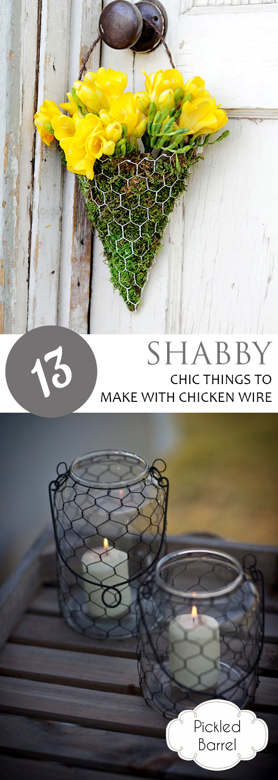 13 Shabby Chic Things to Make With Chicken Wire| DIY Home, DIY Home Decor, Home Decor Hacks, Chicken Wire DIYs, DIY Home Decor, Home Decor Projects, Crafts, Crafts for the Home #Crafts #Home #HomeDecor