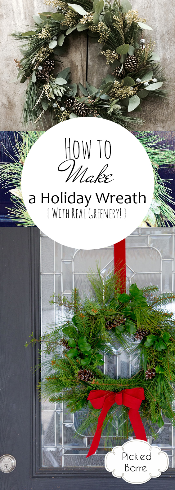 How to Make a Holiday Wreath {With Real Greenery!}| Holiday Wreath, DIY Holiday, Porch Decor, DIY Holiday Wreath, Christmas, Christmas Decor, Holiday Home #Christmas #Holiday #DIYHoliday