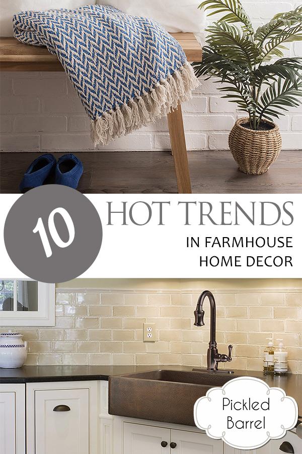 10 Hot Trends in Farmhouse Home Decor, Farmhouse Decor, Farmhouse Trends, Home Decor, Home Decor Ideas, Farmhouse Home Decor