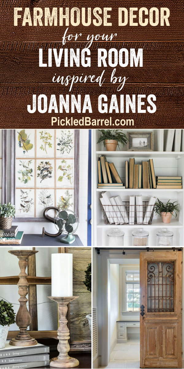 Welcome Back To Pickled Barrel So Happy Youre Here Today We Have Farmhouse Decor For Your Living Room Inspired By None Other Than Joanna Gaines