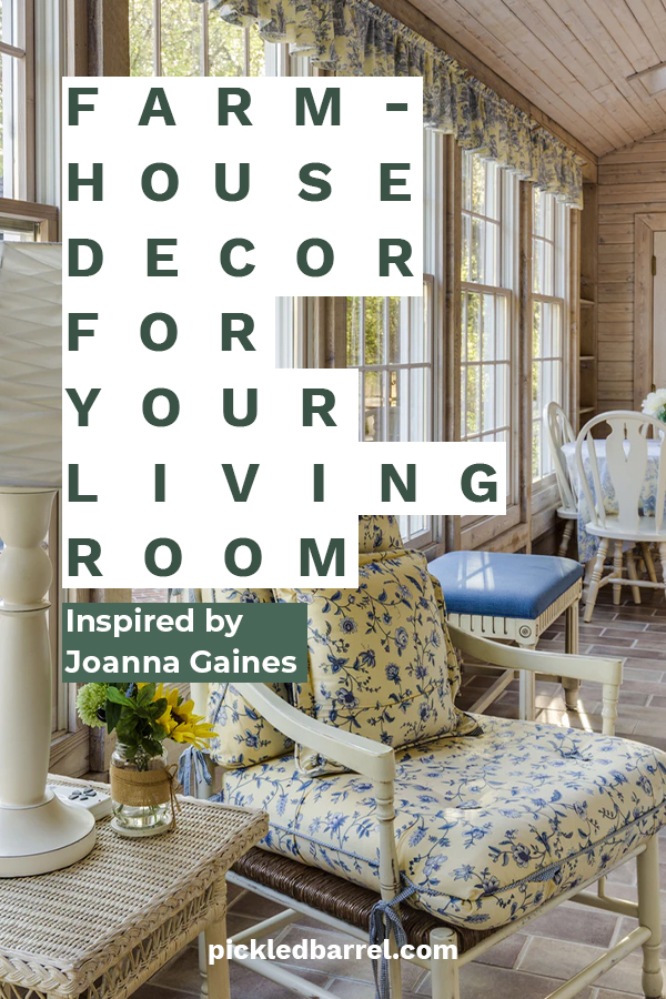 Farmhouse Living Room Decor Inspired By Joanna Gaines Pickled Barrel