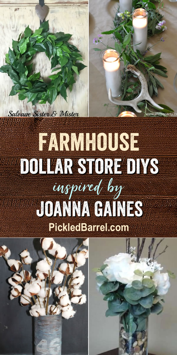 Farmhouse Dollar Store DIY Projects Inspired by Joanna Gaines - An Inspiring Collection of Farmhouse Dollar Store DIYs!