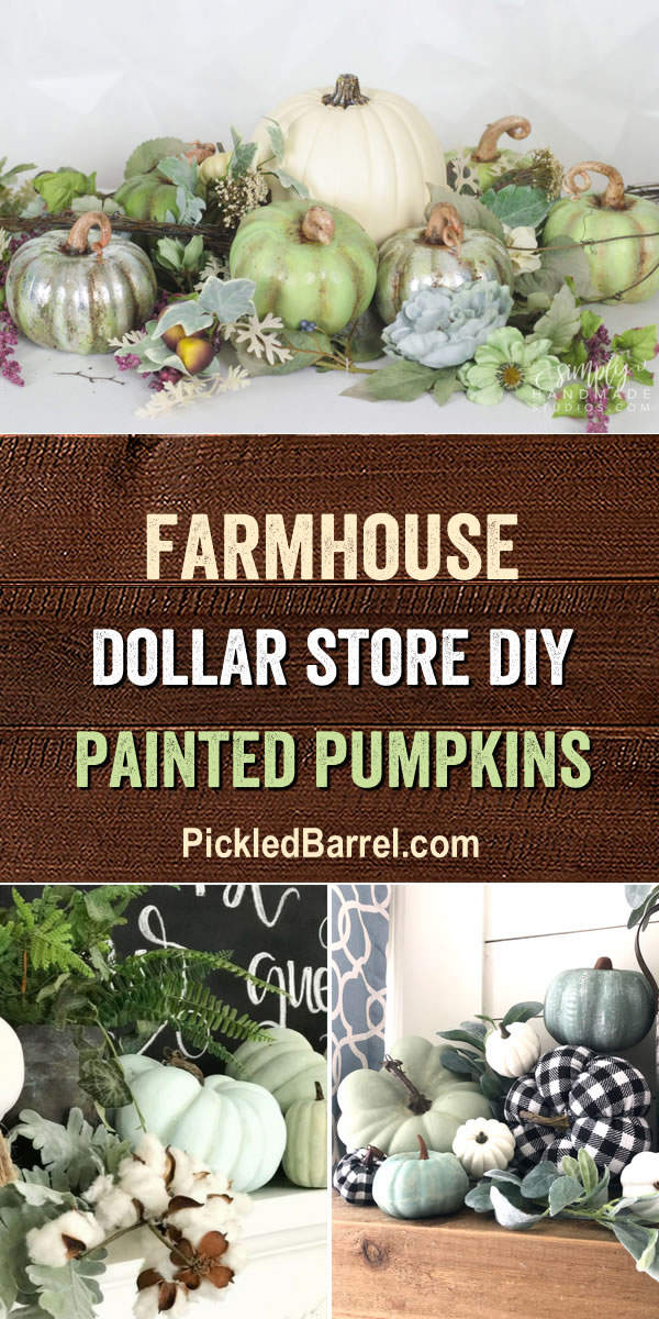 Farmhouse Dollar Store DIY Painted Pumpkins - A Great Collection of Farmhouse Style Dollar Store Painted Pumpkin Projects!
