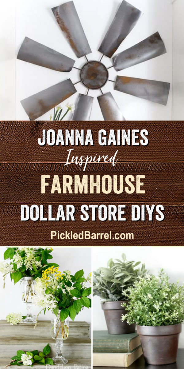 Joanna Gaines Inspired Farmhouse Dollar Store DIYs- Farmhouse Dollar Store DIY Projects Inspired by Joanna Gaines!