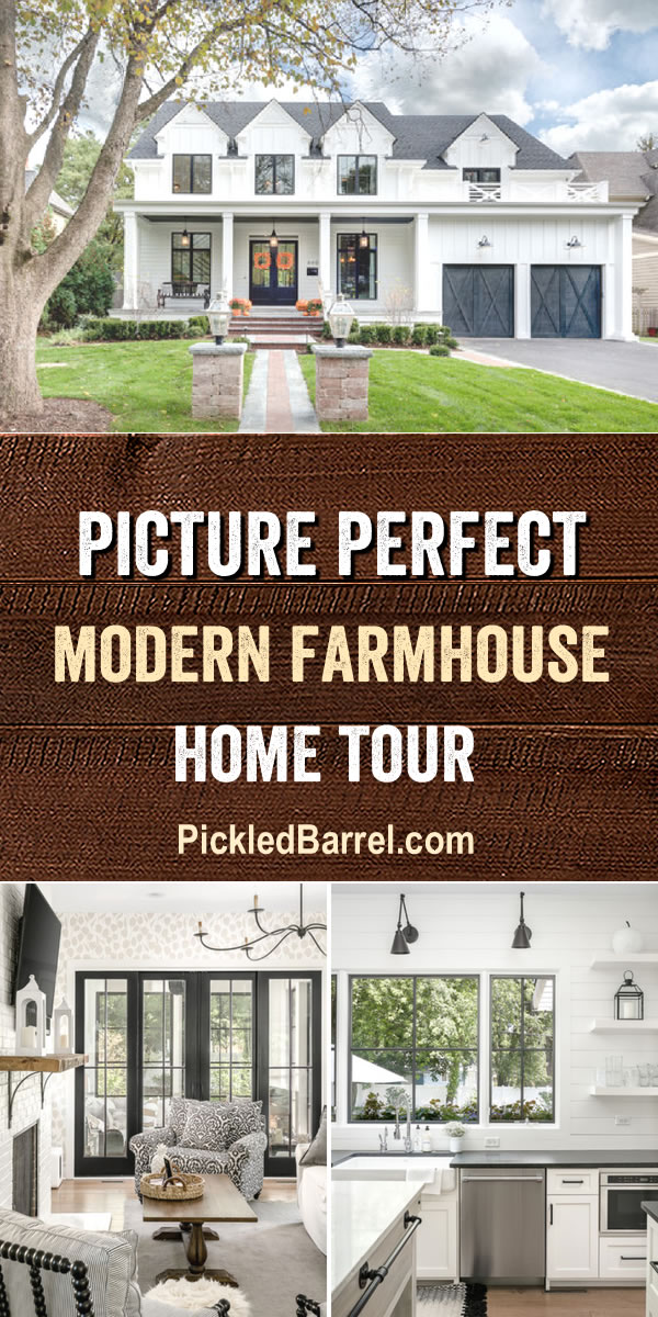 Picture Perfect Modern Farmhouse Tour at Pickled Barrel