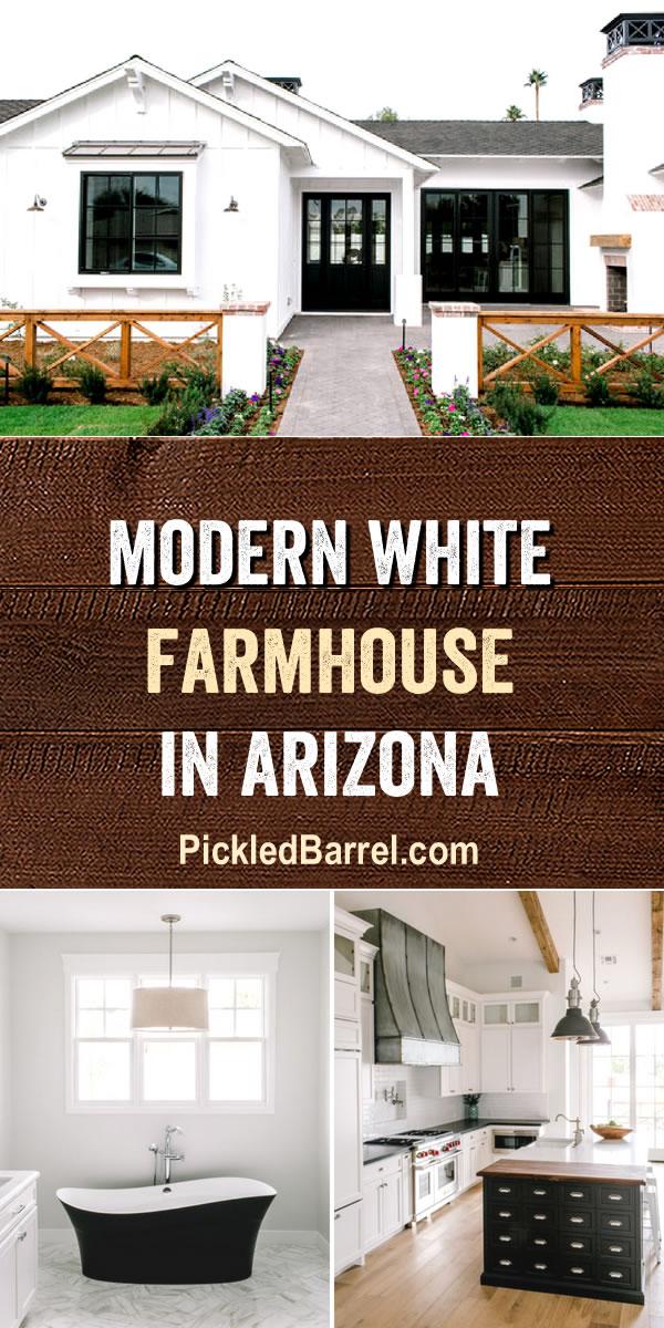 Modern White Farmhouse In Arizona - Modern Farmhouse Tour at Pickled Barrel