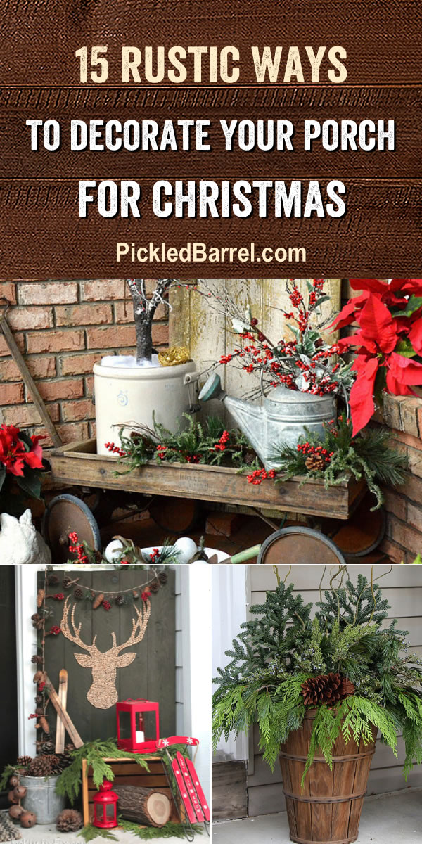 15 Ways to Decorate Your Porch for Christmas - Rustic DIY Tutorials and Ideas for Decorating Your Porch for the Holiday Season