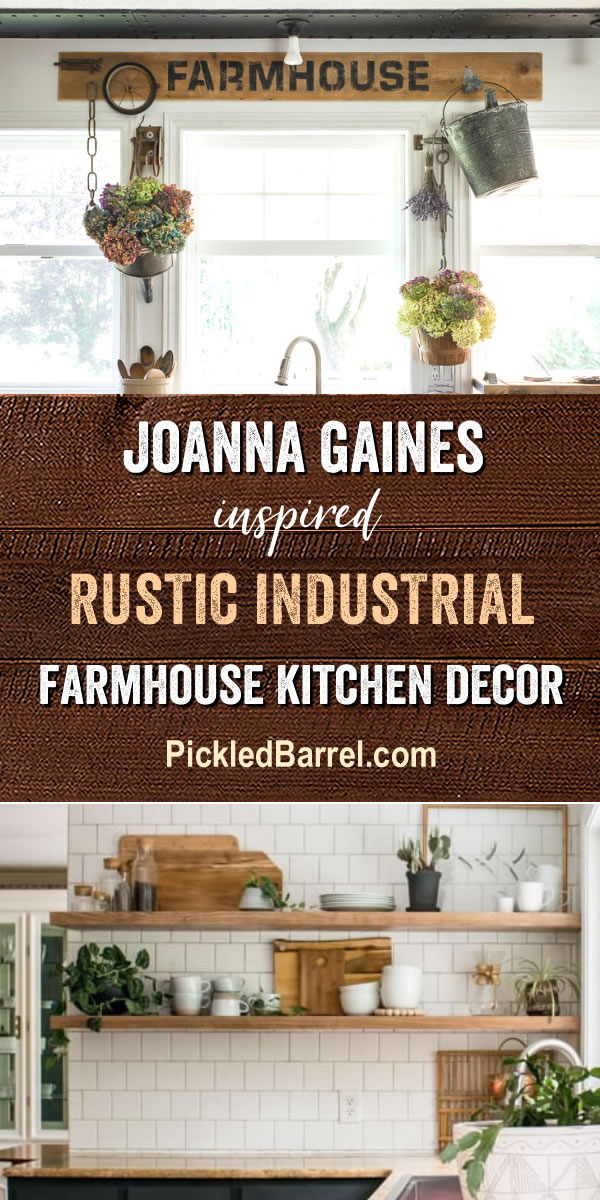 Joanna Gaines Inspired Rustic Industrial Farmhouse Kitchen