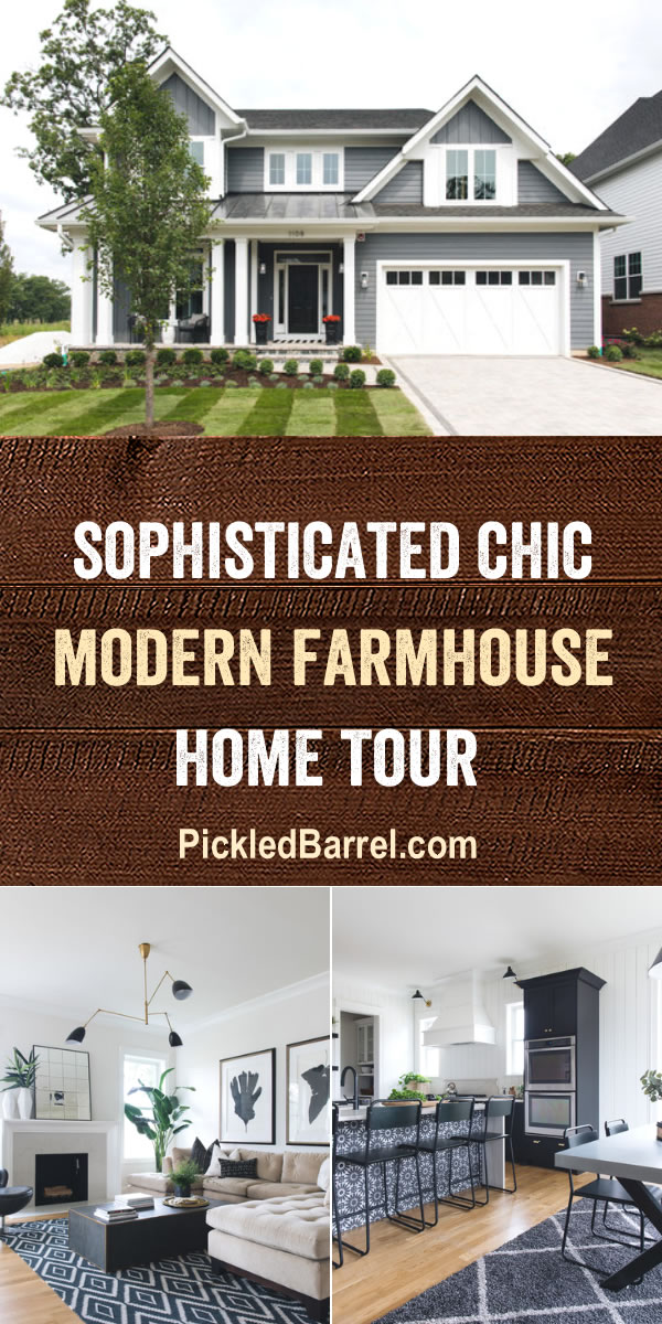 Sophisticated Chic Modern Farmhouse Home Tour at Pickled Barrel