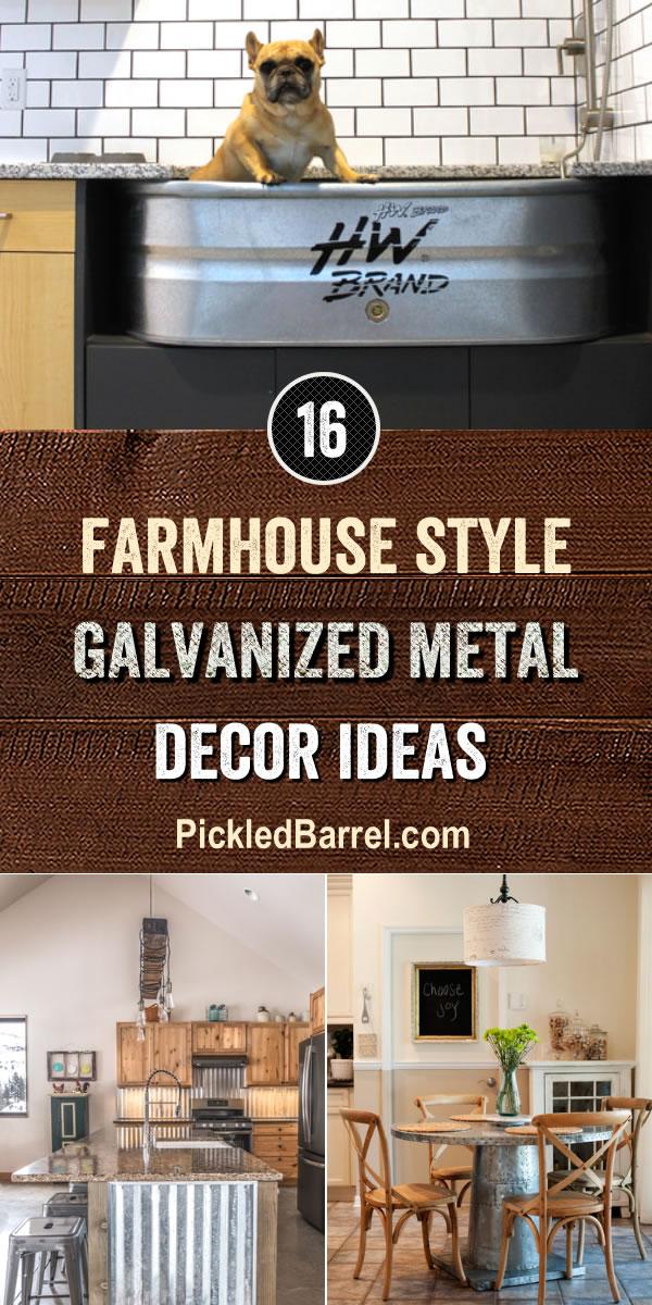 Farmhouse Style Galvanized Metal Decor Ideas - PickledBarrel.com