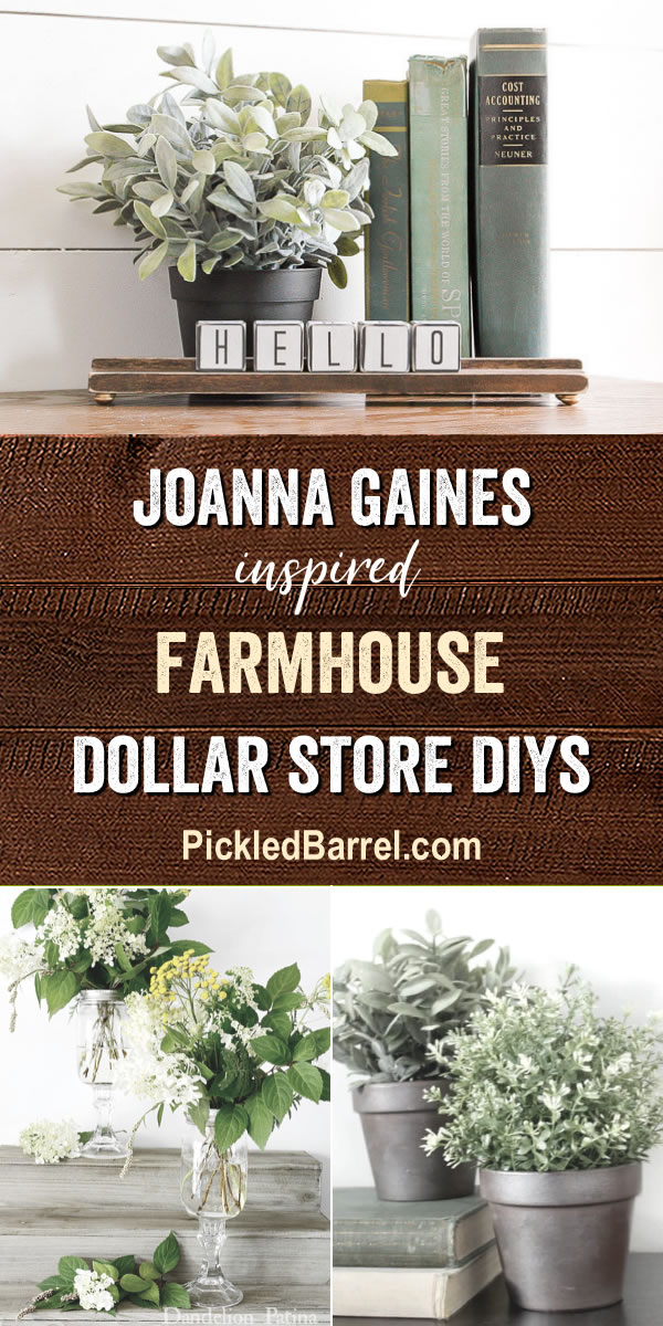 Joanna Gaines Inspired Farmhouse Dollar Store DIYs - Farmhouse Dollar Store DIY Projects Inspired by Joanna Gaines!