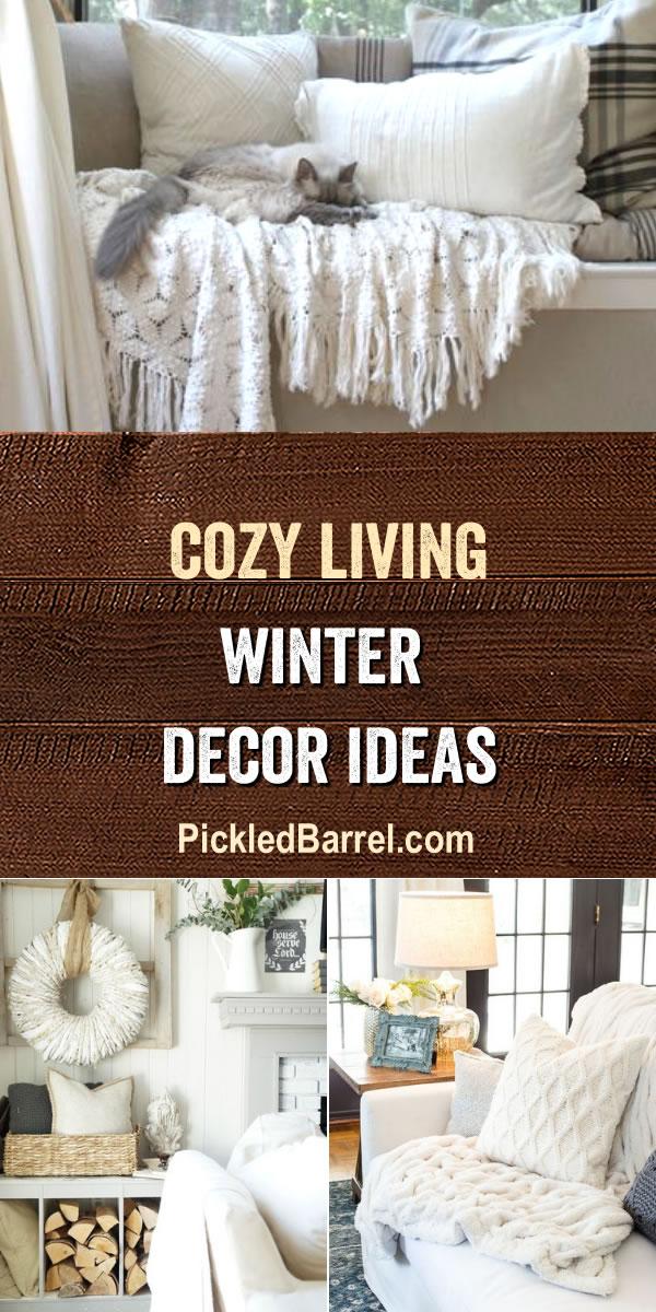 Cozy Living Winter Decor Ideas - PickledBarrel.com