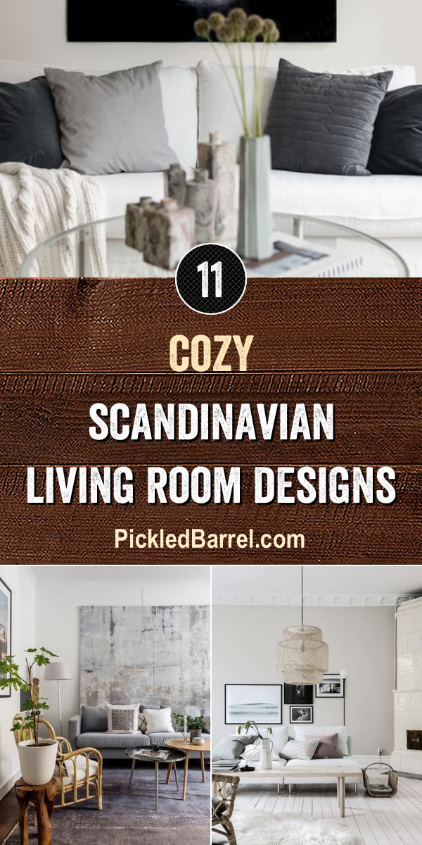 Cozy Scandinavian Living Room Designs - PickledBarrel.com