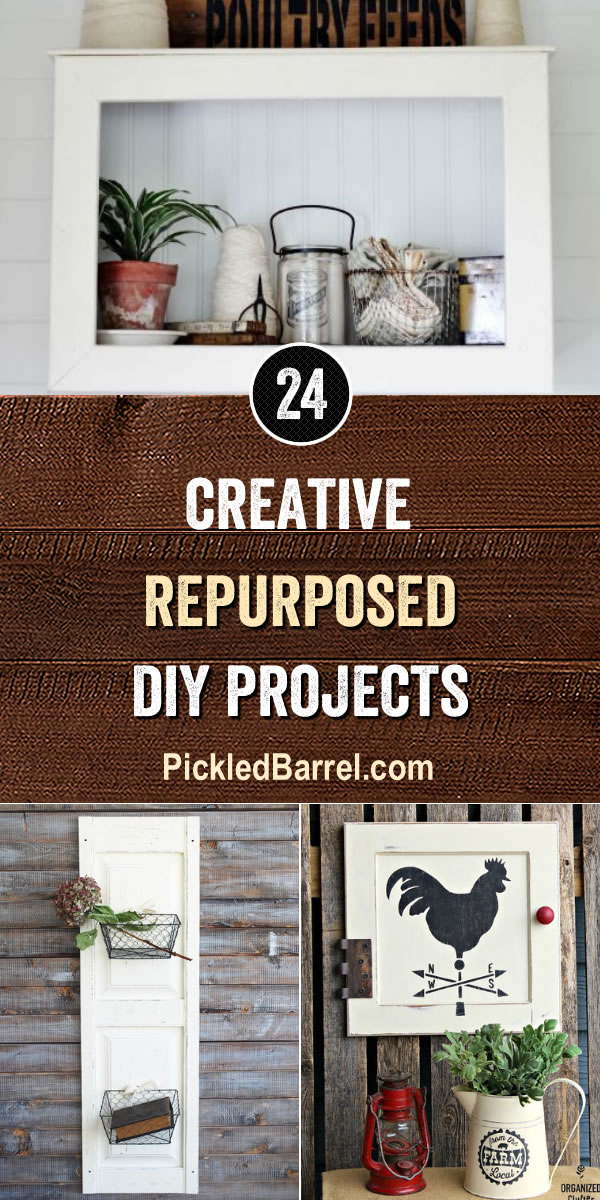 Creative Repurposed DIY Projects - PickledBarrel.com