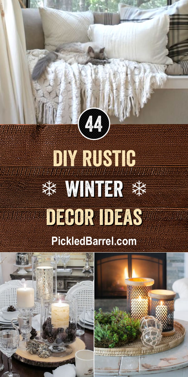 DIY Rustic Winter Decor Ideas - PickledBarrel.com
