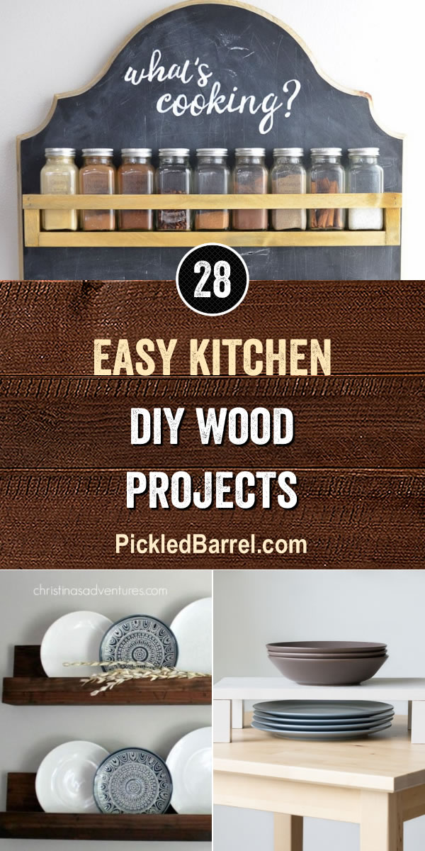 Easy Kitchen DIY Wood Projects - PickledBarrel.com