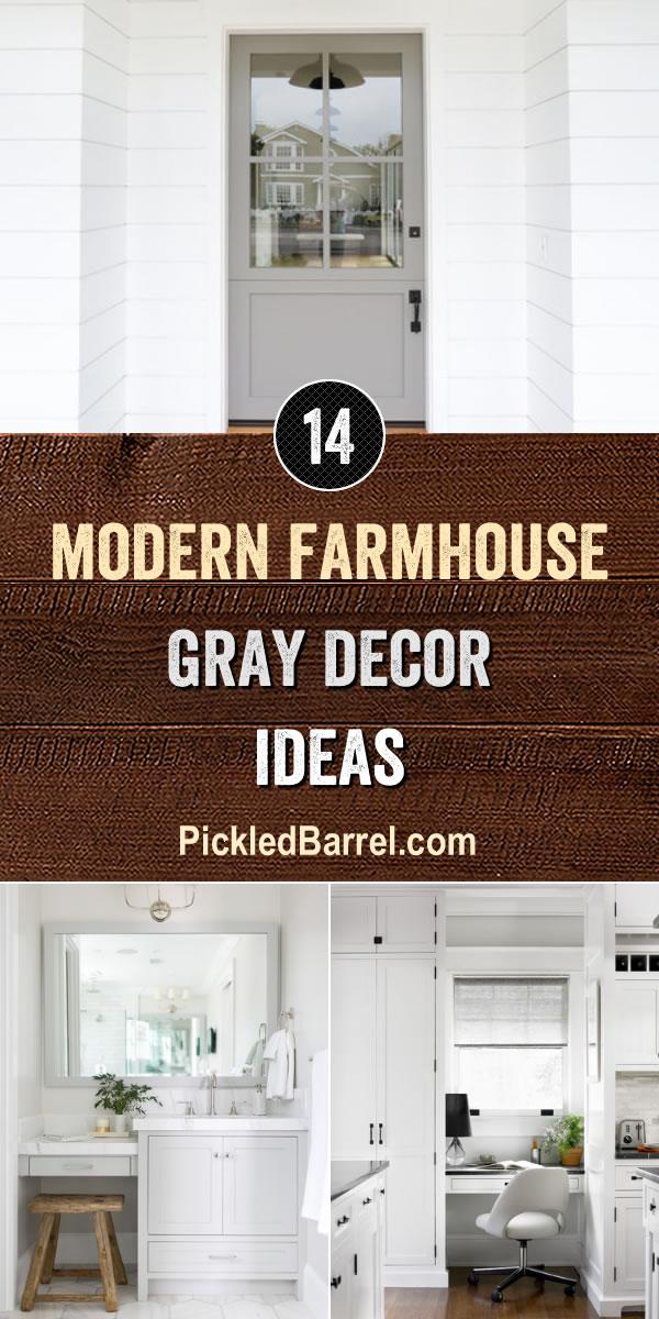 Modern Farmhouse Gray Decor Ideas - PickledBarrel.com
