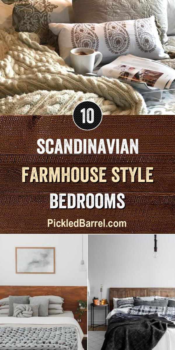 Modern Scandinavian Farmhouse Style Bedrooms - PickledBarrel.com