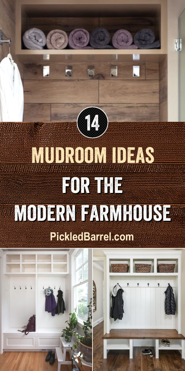 Mudroom Ideas For The Modern Farmhouse - PickledBarrel.com #modernfarmhouse