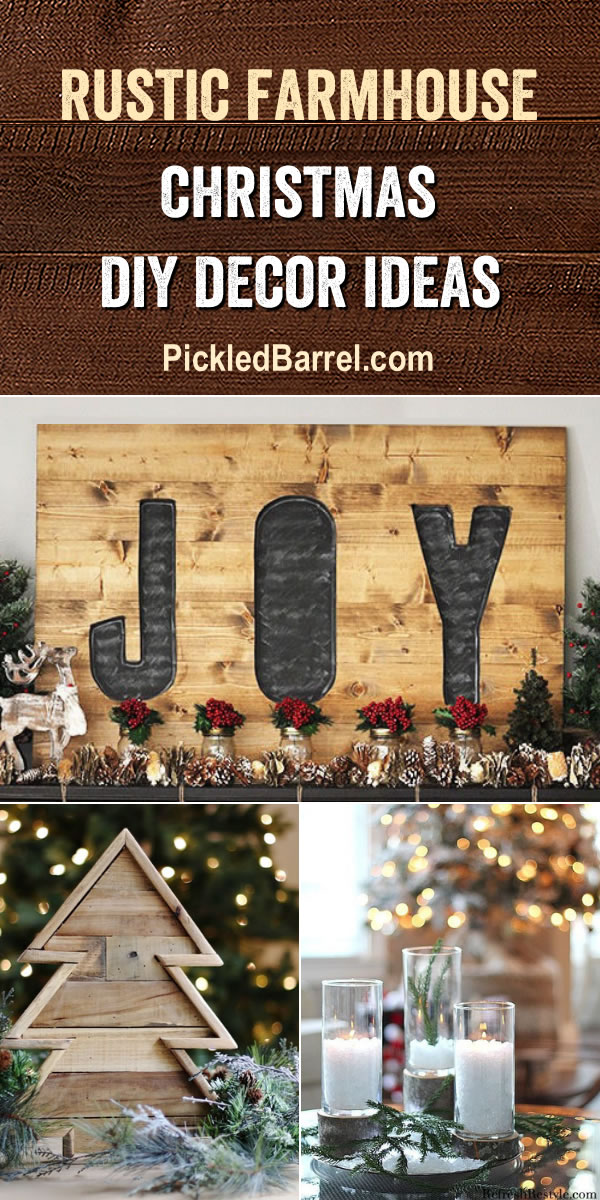 Rustic Farmhouse Christmas DIY Decor - Showcasing rustic farmhouse Christmas DIY crate projects, rustic farmhouse Christmas decor, entryways, mantels, pallet trees, DIY rustic wood Christmas signs and more! - PickledBarrel.com