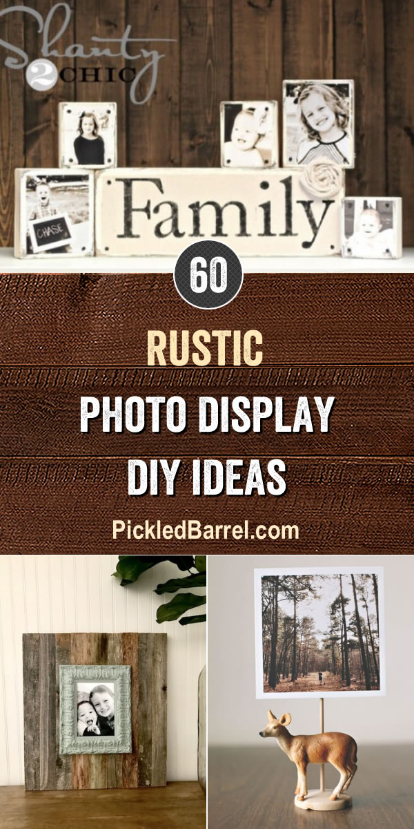 Rustic Photo Display DIY Ideas - PickledBarrel.com