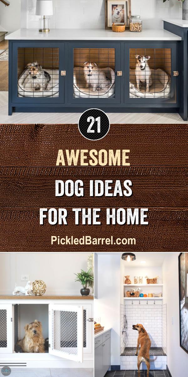 Awesome Dog Ideas For The Home - PickledBarrel.com
