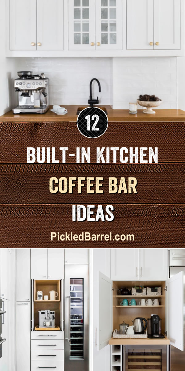 Built-in Kitchen Coffee Bar Ideas - PickledBarrel.com