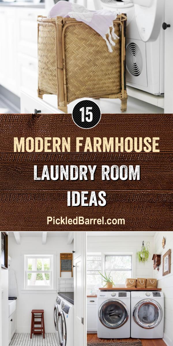 Modern Farmhouse Laundry Room Ideas - PickledBarrel.com