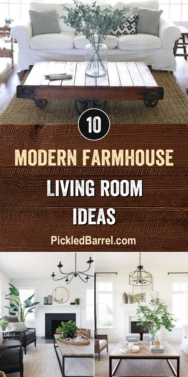 Modern Farmhouse Living Room Ideas - PickledBarrel.com