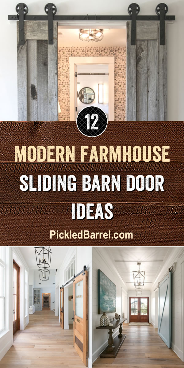 Modern Farmhouse Sliding Barn Door Ideas - PickledBarrel.com