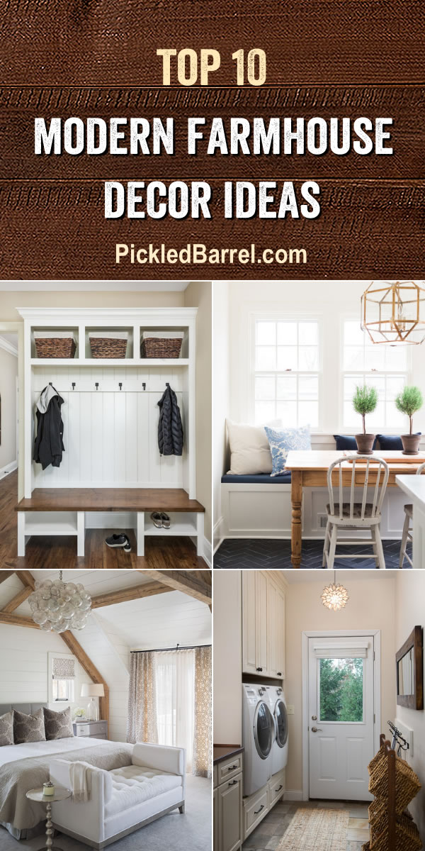 Top Ten Modern Farmhouse Decor Ideas Volume 2 - PickledBarrel.com