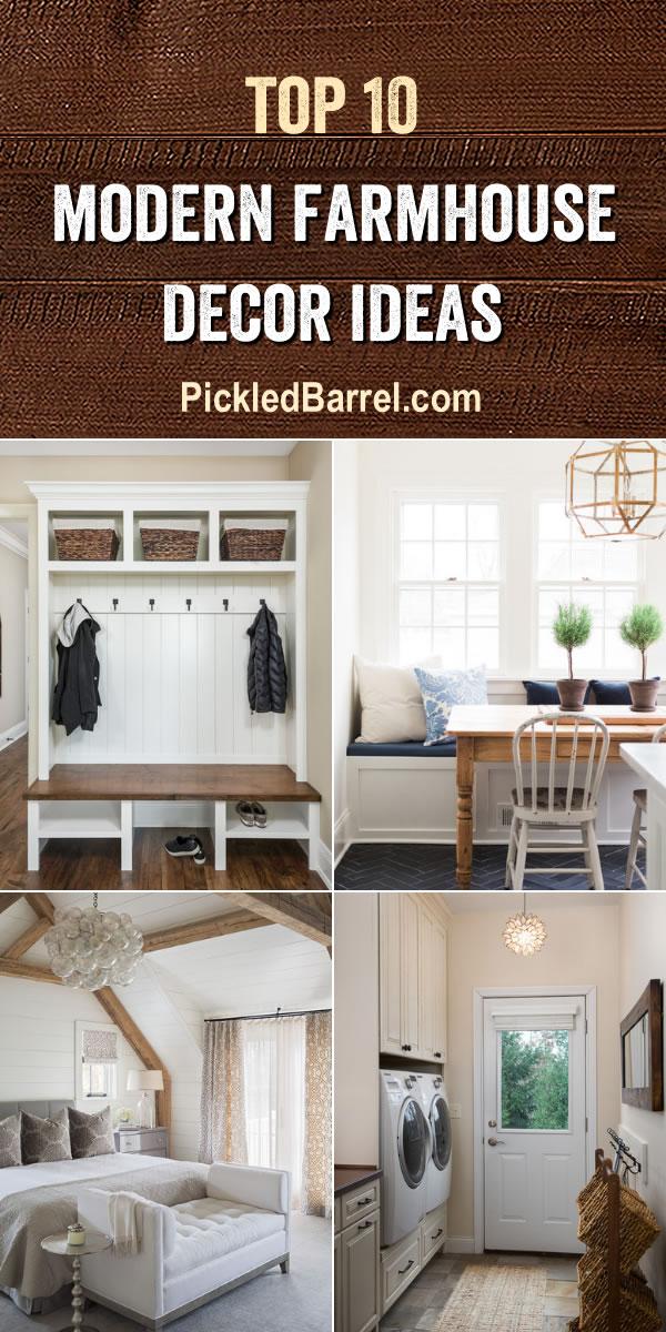 Top Ten Modern Farmhouse Decor Ideas Volume 2 - PickledBarrel.com
