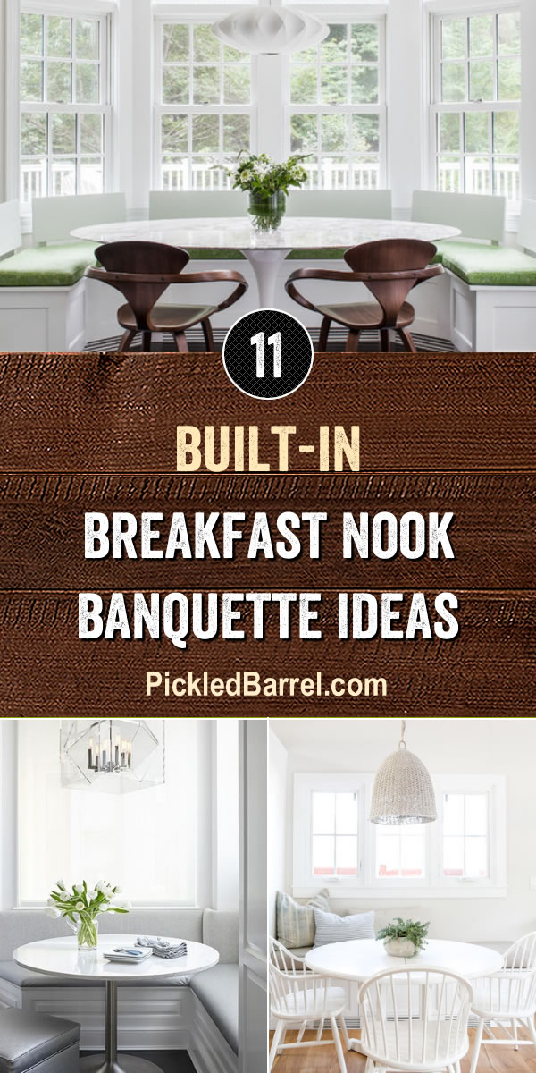 Built-in Breakfast Nook Banquette Ideas - PickledBarrel.com