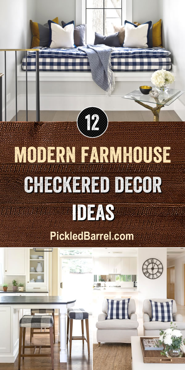 Modern Farmhouse Checkered Decor Ideas - PickledBarrel.com