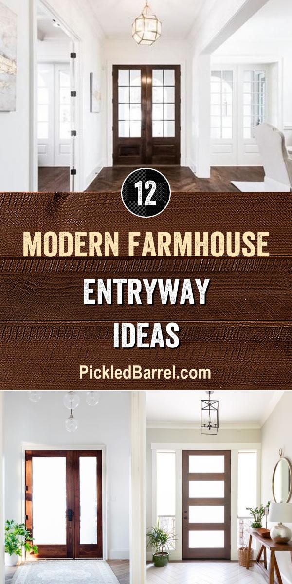 Modern Farmhouse Entryway Ideas - PickledBarrel.com