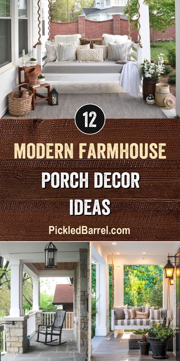 Modern Farmhouse Porch Decor Ideas - PickledBarrel.com