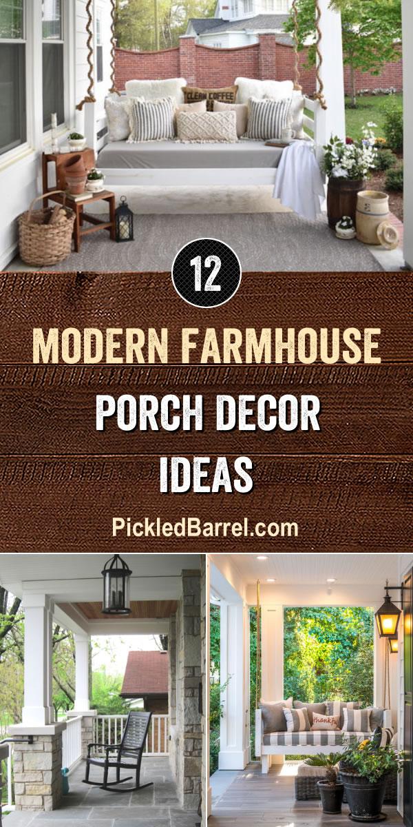 Modern Farmhouse Porch Decor Ideas - PickledBarrel.com