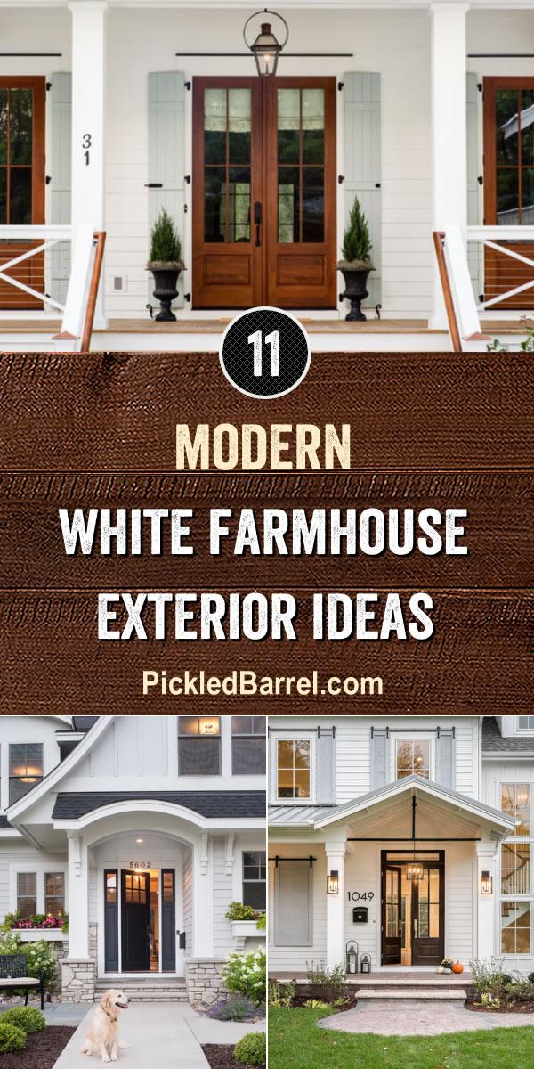 Modern White Farmhouse Exterior Ideas - PickledBarrel.com