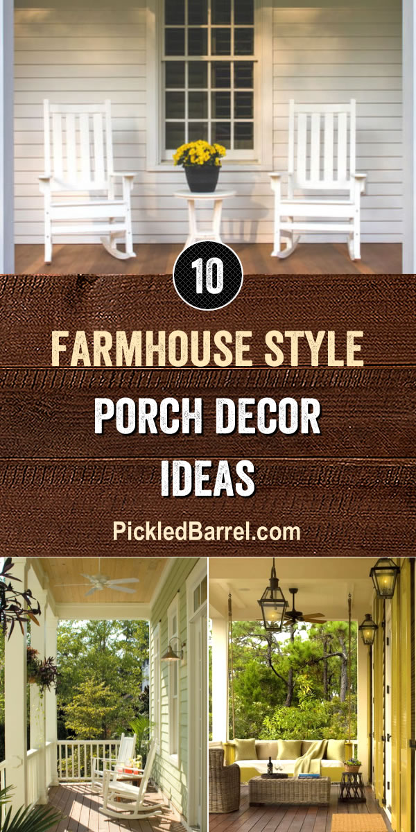 Farmhouse Style Porch Decor Ideas - PickledBarrel.com