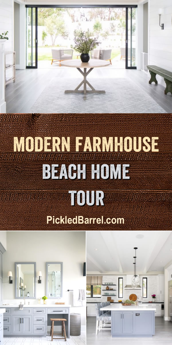Modern Farmhouse Beach Home Tour - PickledBarrel.com