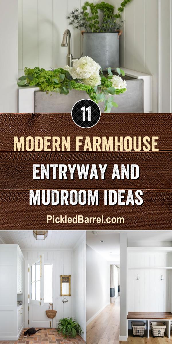 Modern Farmhouse Entryway and Mudroom Ideas - PickledBarrel.com