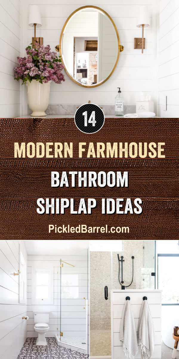 Modern Farmhouse Bathroom Shiplap Ideas - PickledBarrel.com