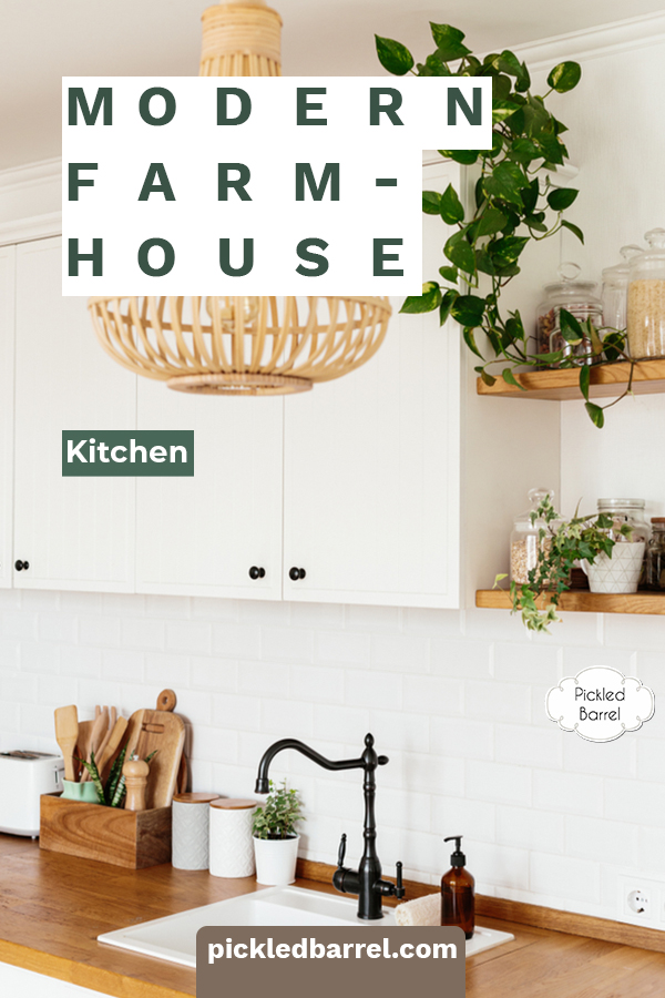 Find a dreamy collection of ideas for modern farmhouse kitchens, from black and white to farm-fresh decor inspiration. Before you plan your modern farmhouse kitchen, take a look at all the ways to make it stunning! #pickledbarrelblog #modernfarmhousekitchens