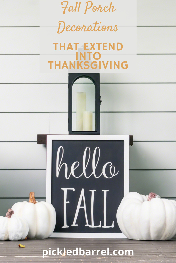 Creating a fall porch that also works for Thanksgiving is easy with these ideas from pickledbarrel.com Keep reading to learn how to extend your porch decorations. Subscribe to the blog for holiday and rustic living ideas. #pickledbarrelblog #porchdecorations #Fall #thanksgiving
